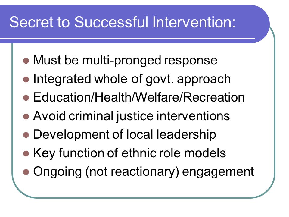 Secret to Successful Intervention: