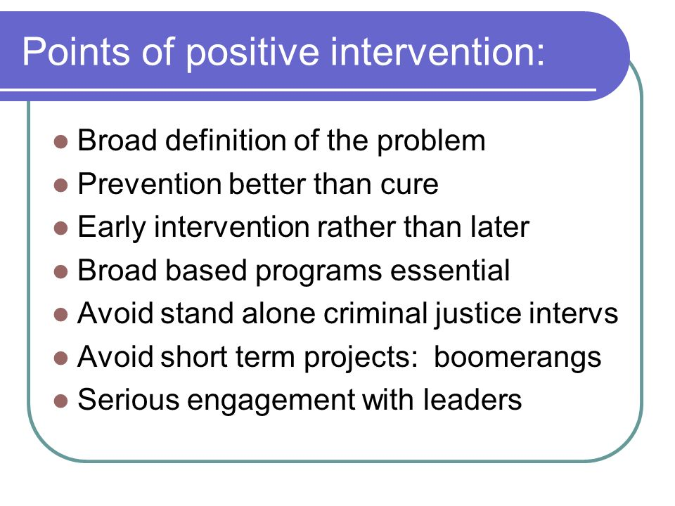 Points of positive intervention: