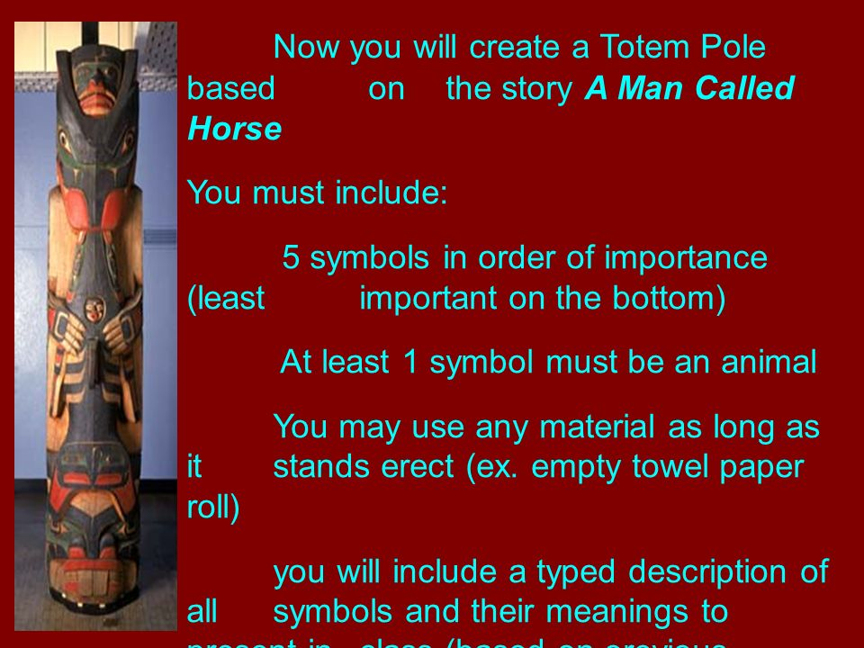 Totem Poles A Totem Pole Is A Symbol Of Unity Tradition And Pride