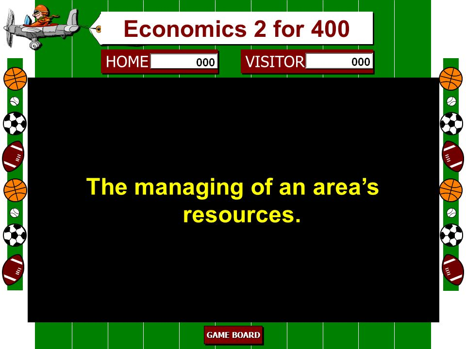The managing of an area's resources.