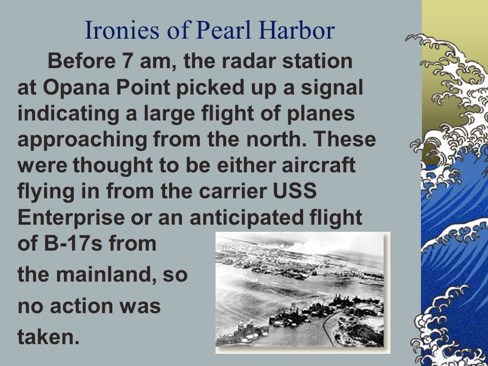 Ironies of Pearl Harbor