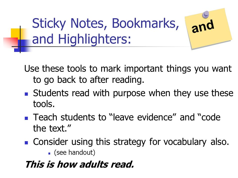 Sticky Notes, Bookmarks, and Highlighters: