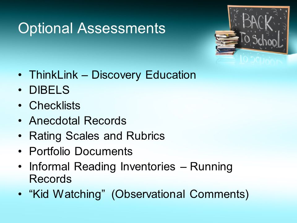 Optional Assessments ThinkLink – Discovery Education DIBELS Checklists