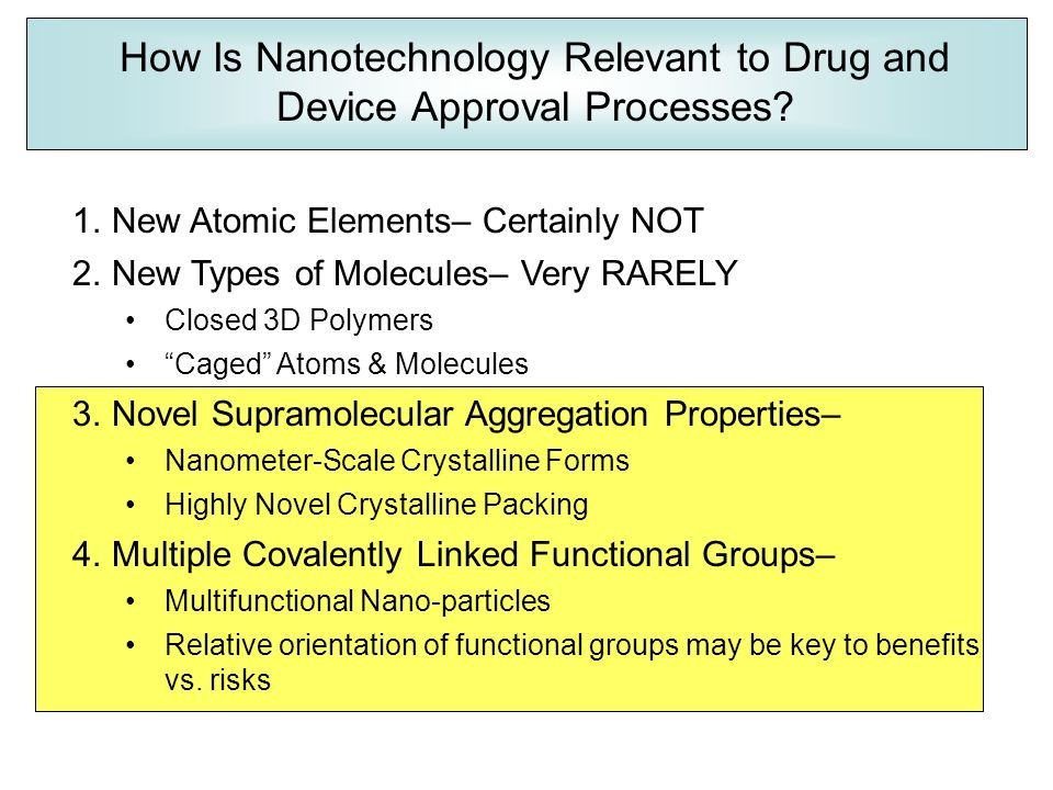 Regulatory Approach to Novel Nanomaterials: Unique Benefits
