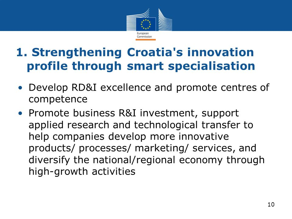 1. Strengthening Croatia s innovation profile through smart specialisation