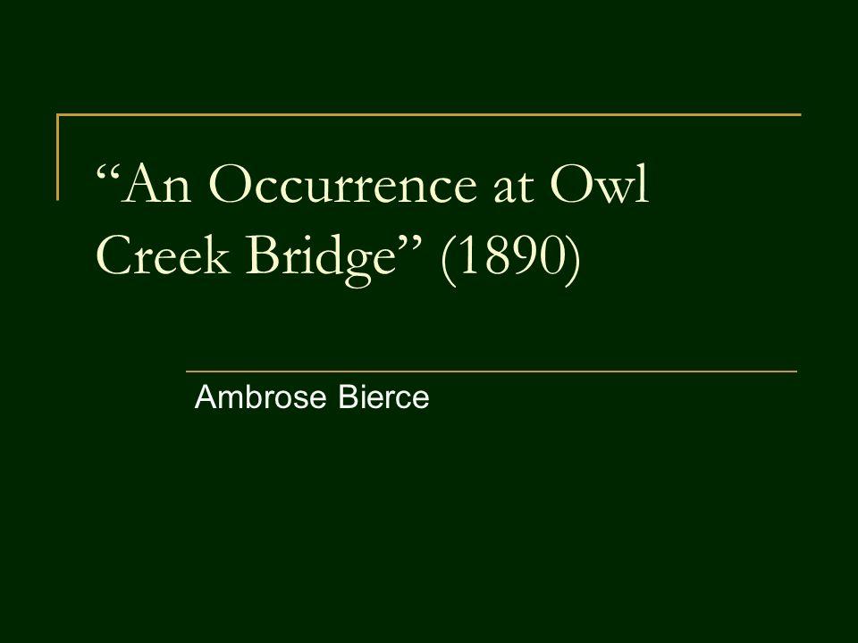 an occurrence at owl creek bridge symbolism