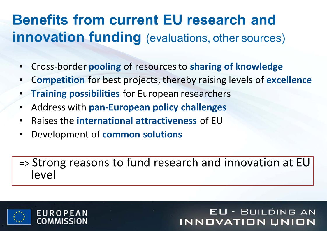 Benefits from current EU research and innovation funding (evaluations, other sources)