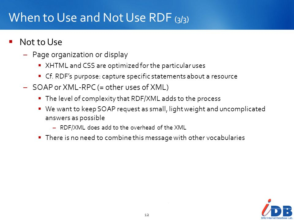 When to Use and Not Use RDF (3/3)