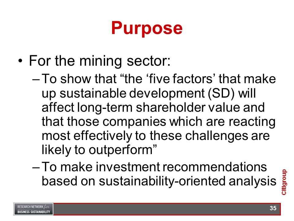 Purpose For the mining sector:
