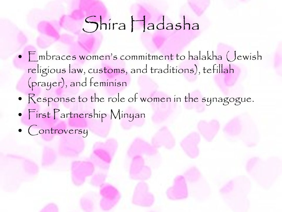 Shira Hadasha Embraces women's commitment to halakha (Jewish religious law, customs, and traditions), tefillah (prayer), and feminisn.
