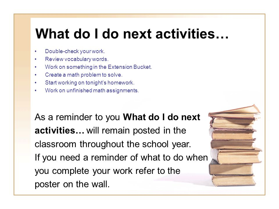 What do I do next activities…