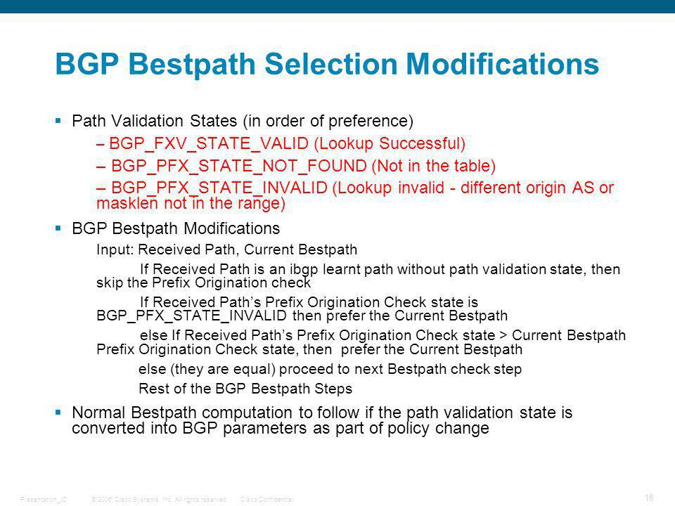 BGP Bestpath Selection Modifications