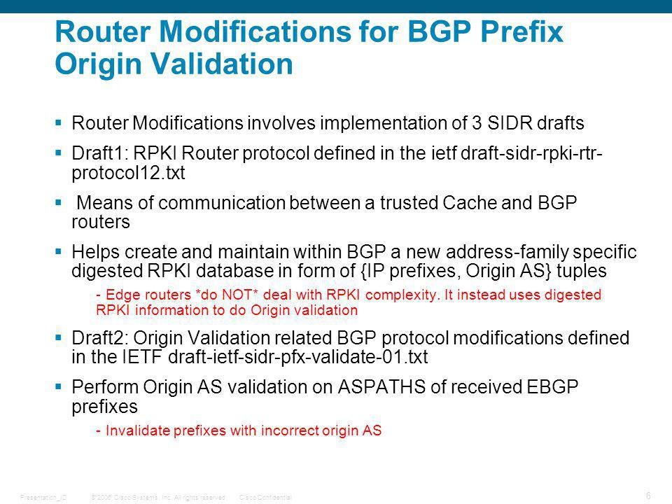 Router Modifications for BGP Prefix Origin Validation