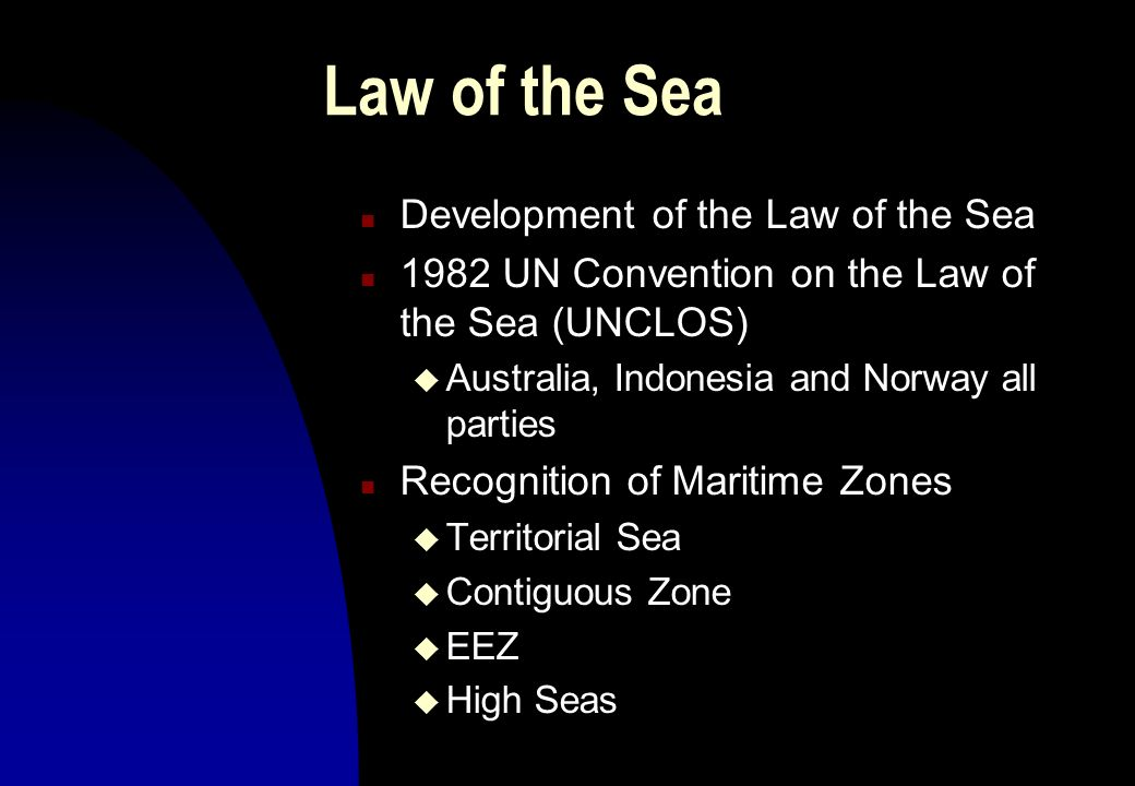 Law of the Sea Development of the Law of the Sea