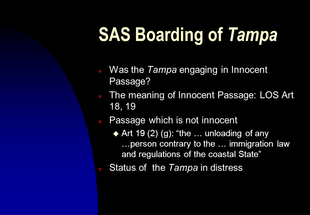 SAS Boarding of Tampa Was the Tampa engaging in Innocent Passage