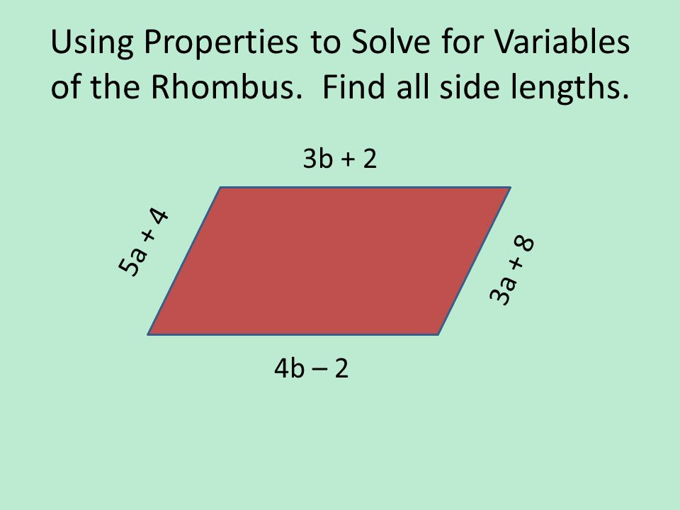 Using Properties to Solve for Variables of the Rhombus
