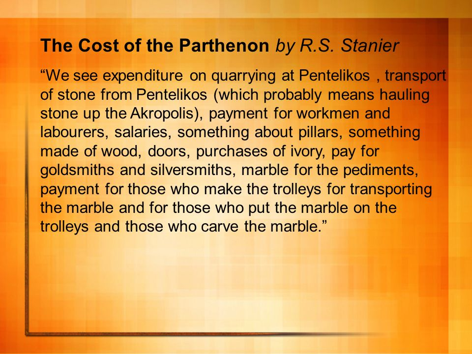 The Cost of the Parthenon by R.S. Stanier