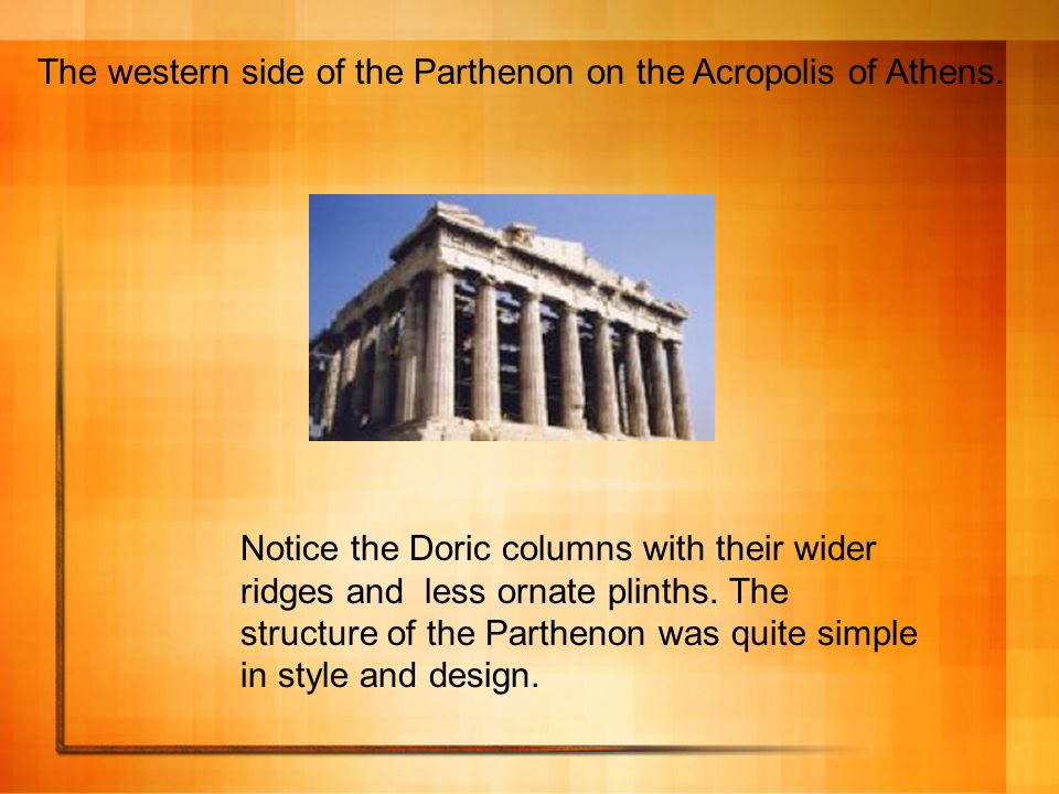 The western side of the Parthenon on the Acropolis of Athens.