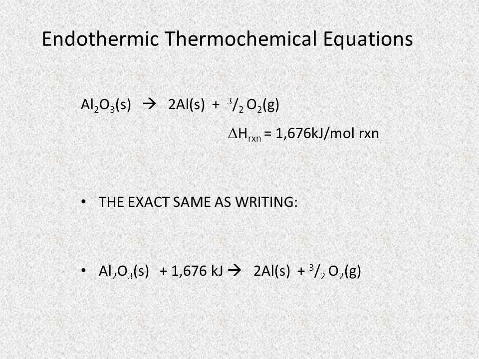 Endothermic Thermochemical Equations
