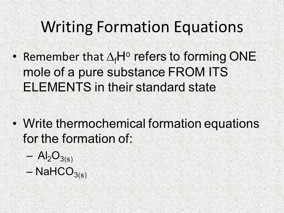 Writing Formation Equations