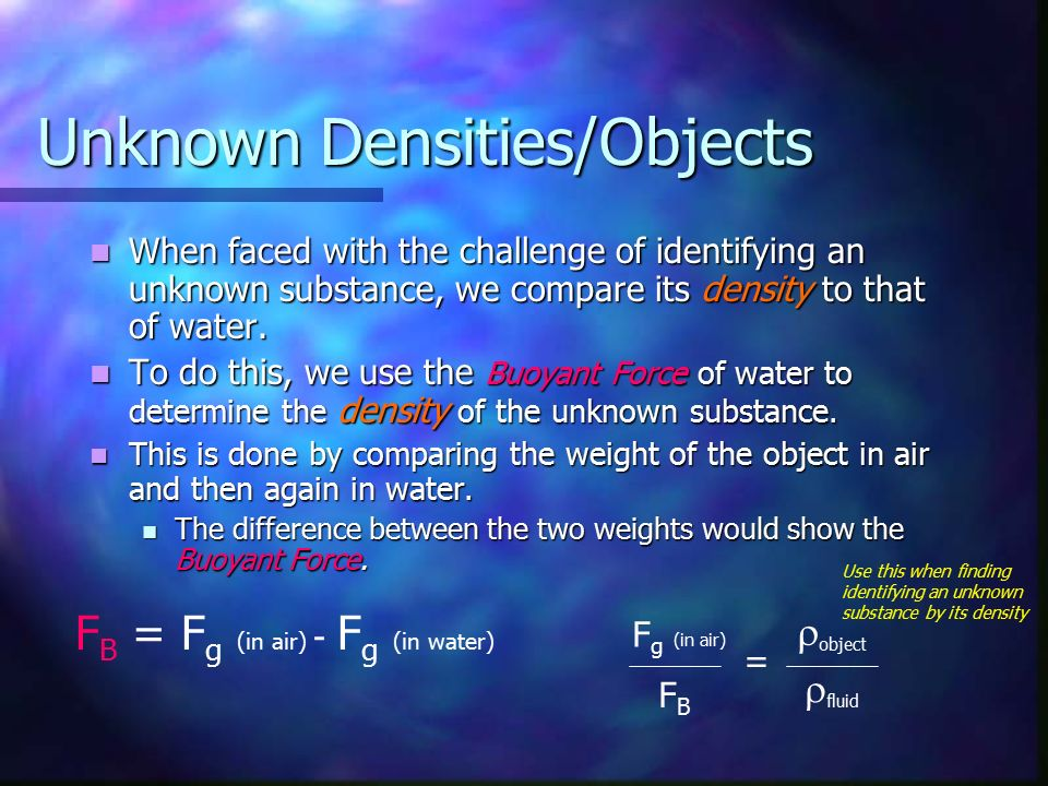 Unknown Densities/Objects