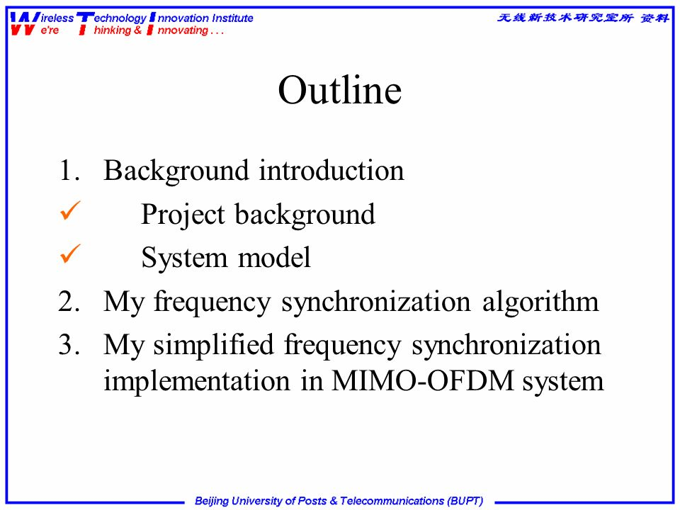 Outline 1. Background introduction Project background System model