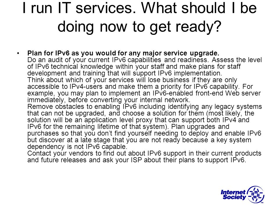 I run IT services. What should I be doing now to get ready