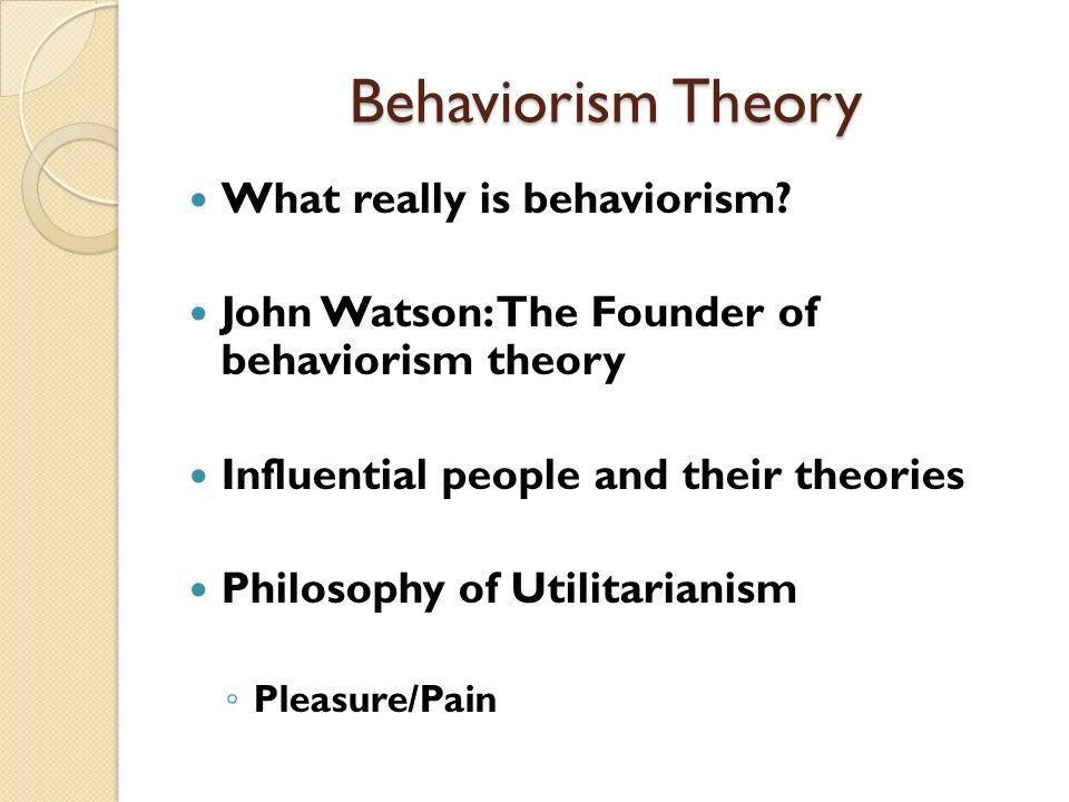 john watson behaviorism theory