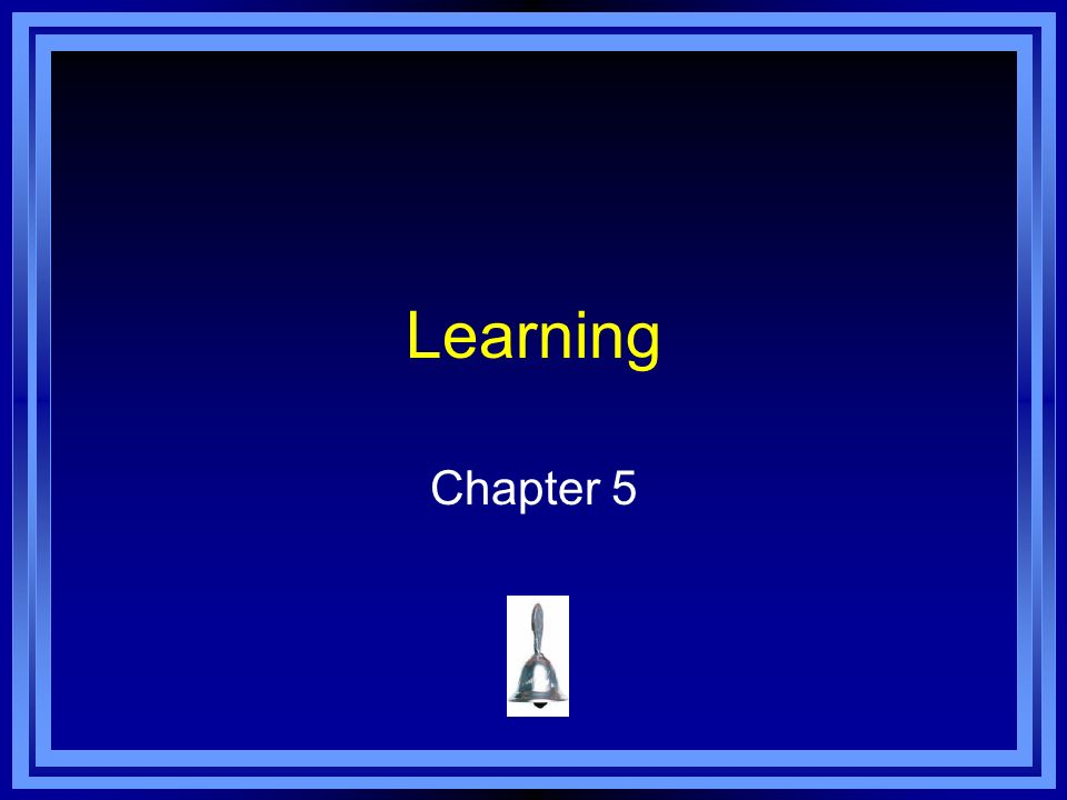 Learning Chapter 5