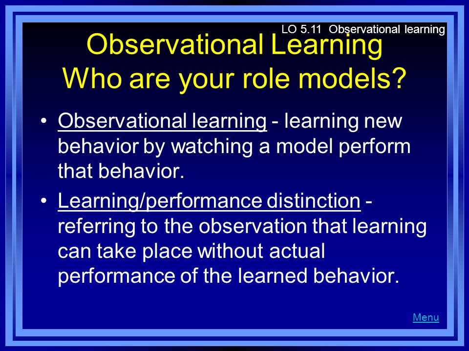 Observational Learning Who are your role models