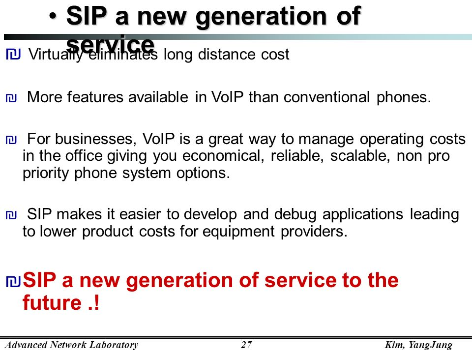 SIP a new generation of service