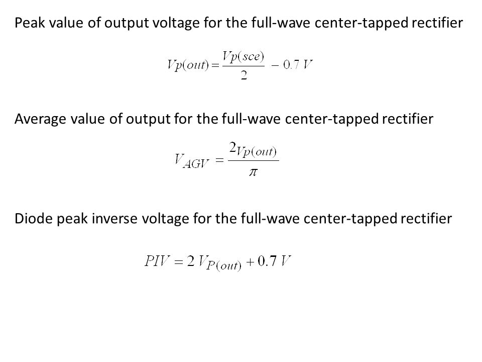 Peak value of output voltage for the full-wave center-tapped rectifier