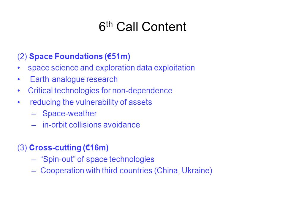 6th Call Content (2) Space Foundations (€51m)