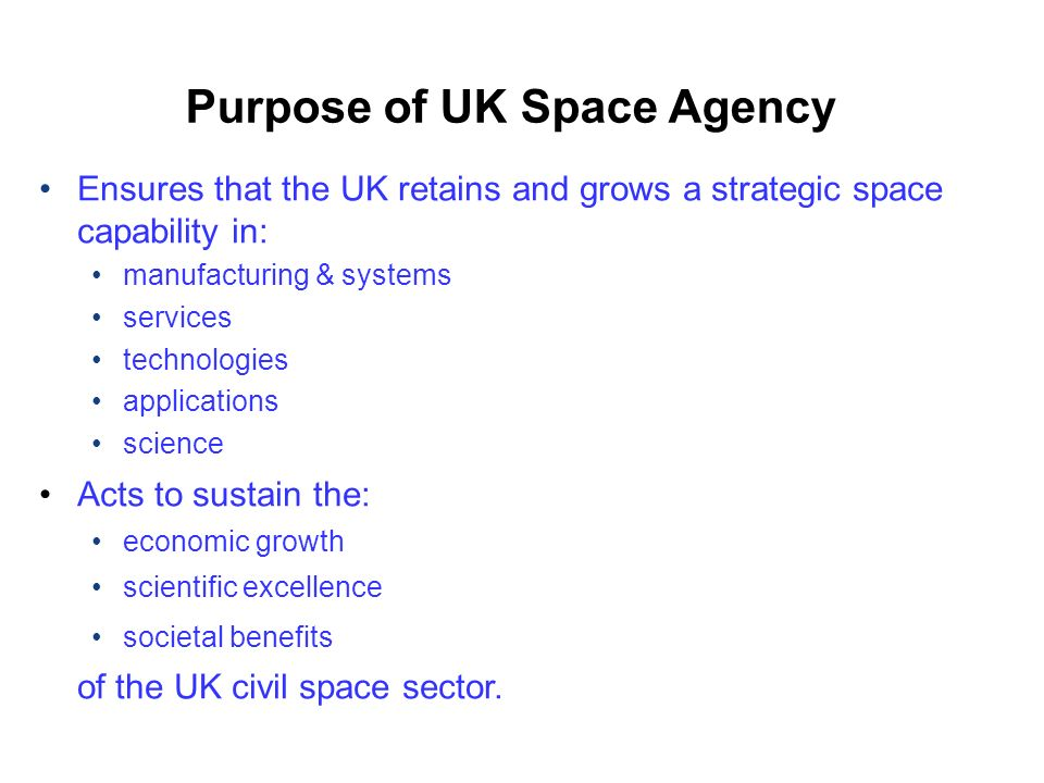 Purpose of UK Space Agency