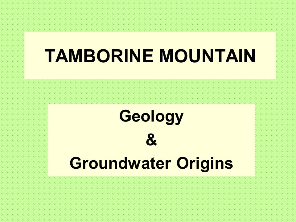 Geology & Groundwater Origins