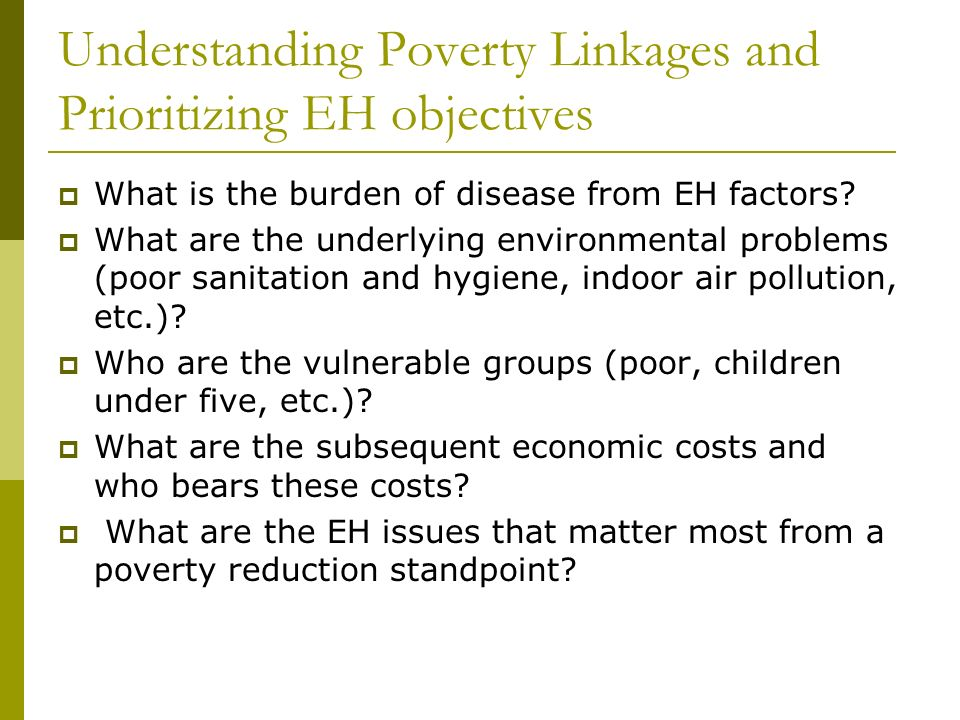 Understanding Poverty Linkages and Prioritizing EH objectives