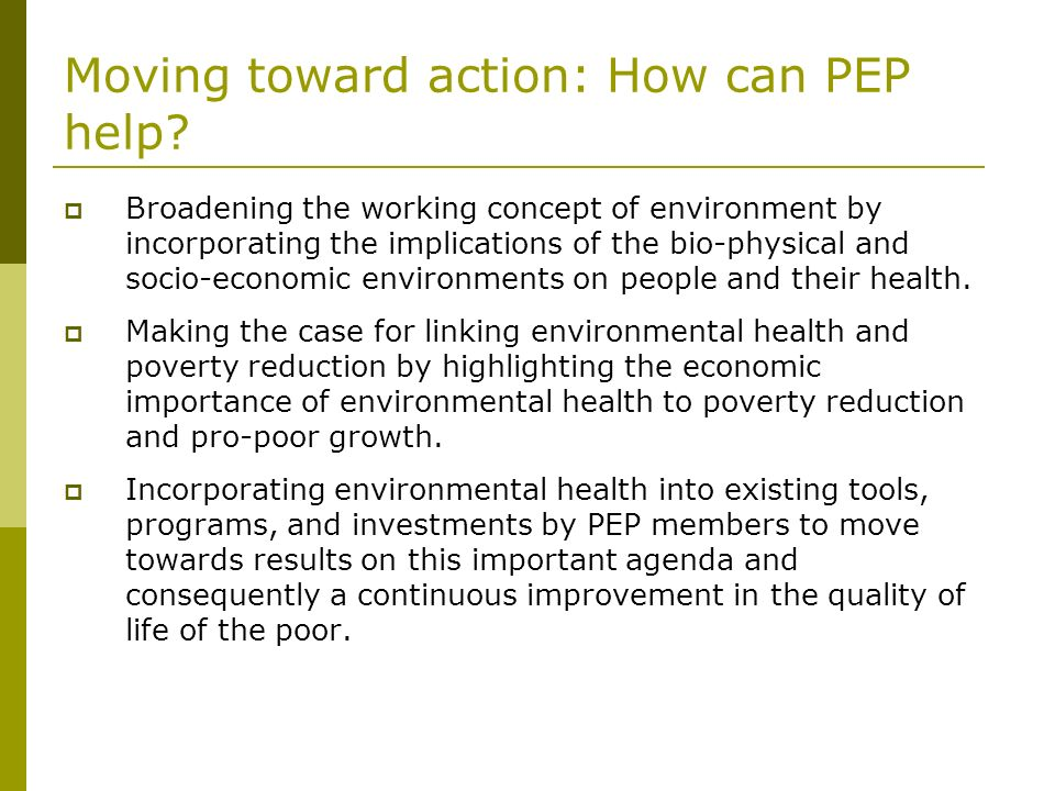 Moving toward action: How can PEP help