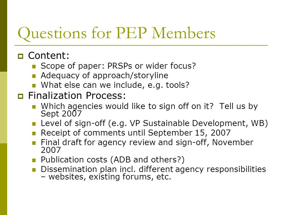 Questions for PEP Members
