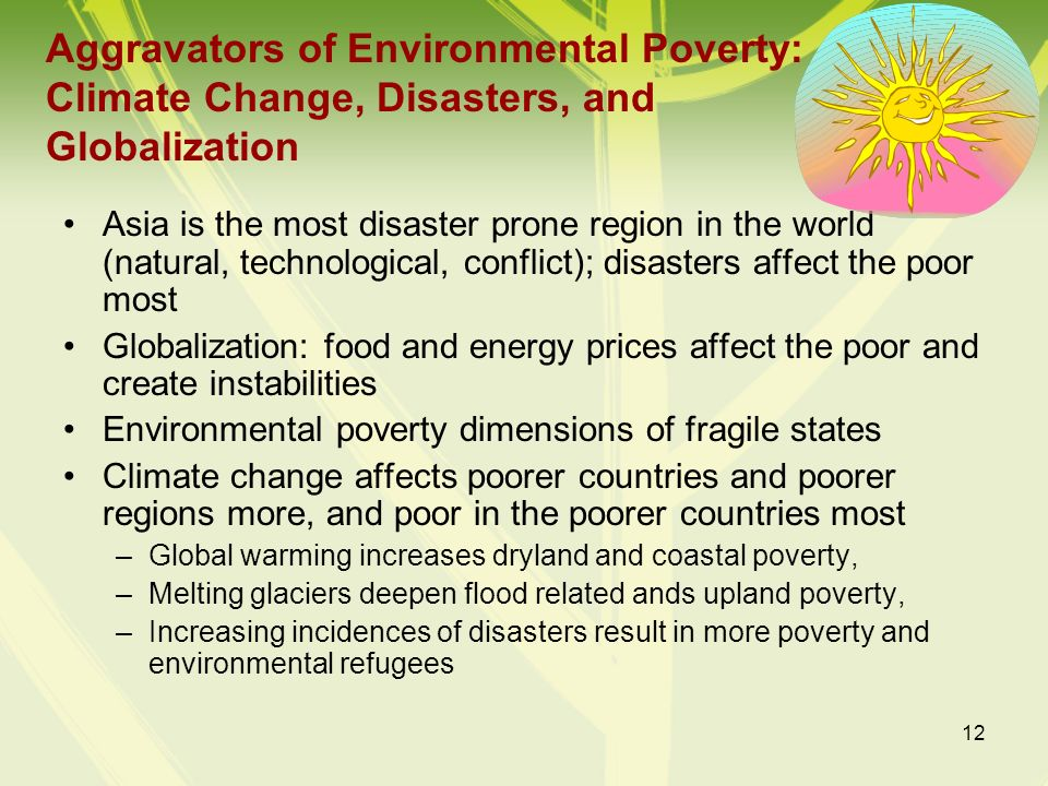 Aggravators of Environmental Poverty: Climate Change, Disasters, and Globalization