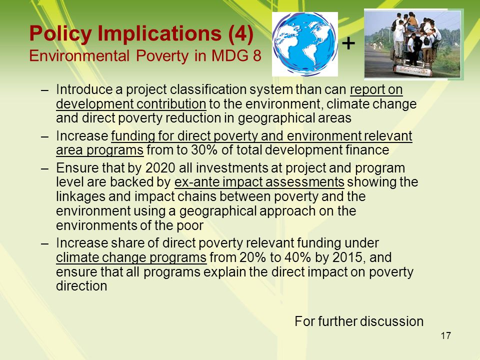 Policy Implications (4) Environmental Poverty in MDG 8
