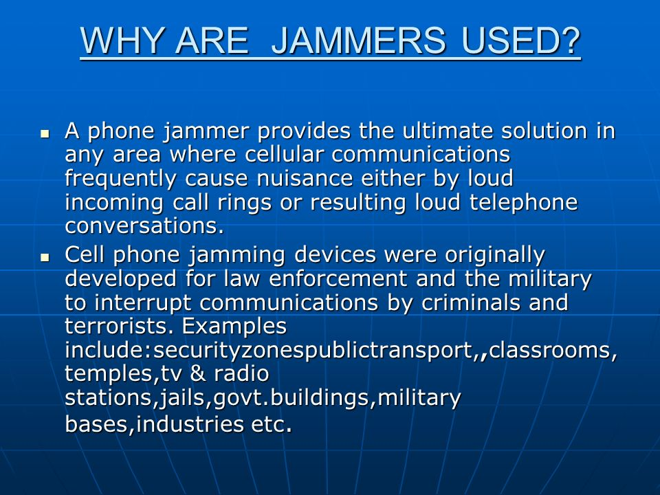 Cell Phone Jammer Sick of cell phones? Then jam them! - ppt