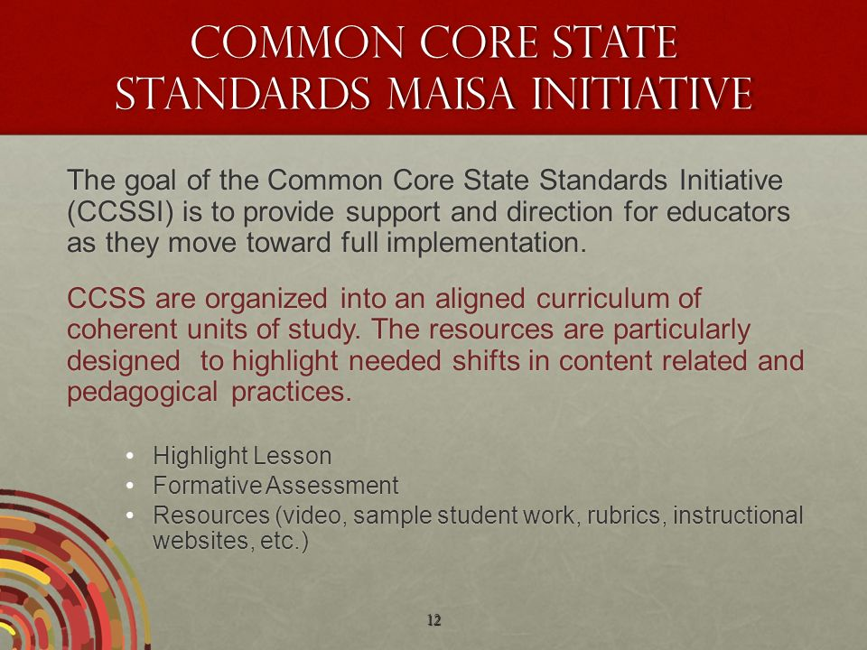 Common Core State Standards MAISA Initiative