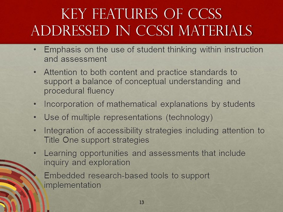 Key Features of CCSS addressed in CCSSI materials