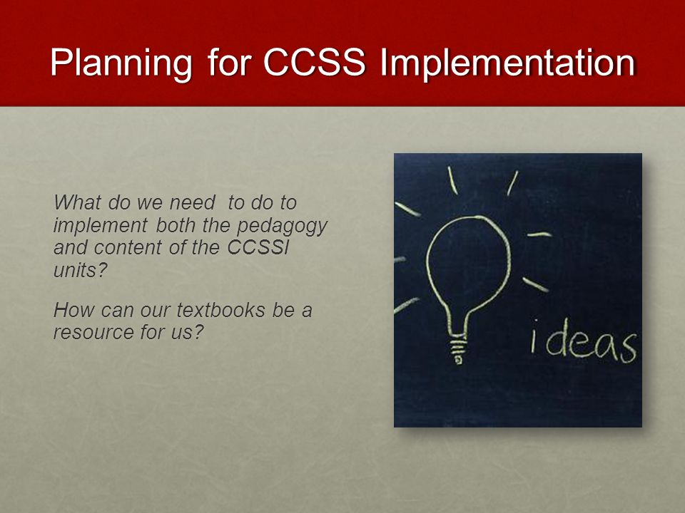 Planning for CCSS Implementation