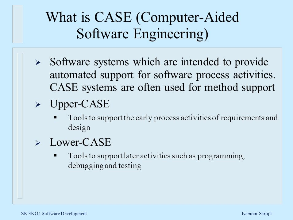 What is CASE (Computer-Aided Software Engineering)