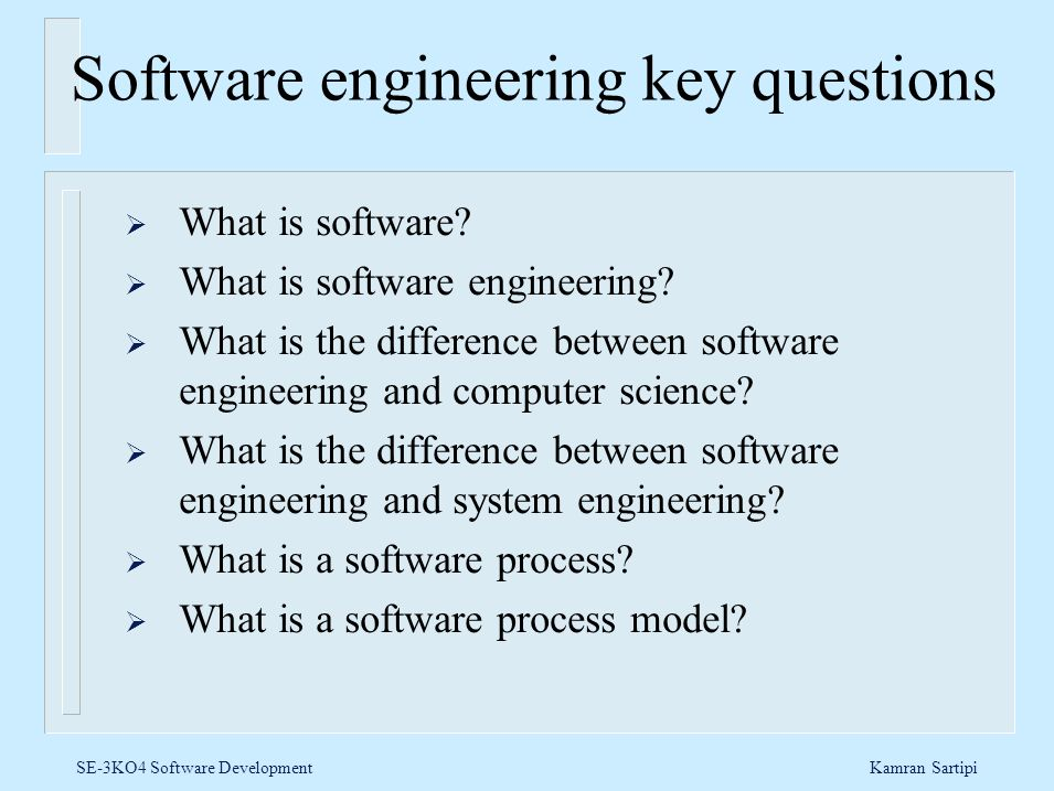 Software engineering key questions