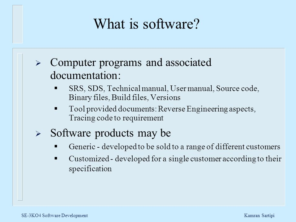 What is software Computer programs and associated documentation: