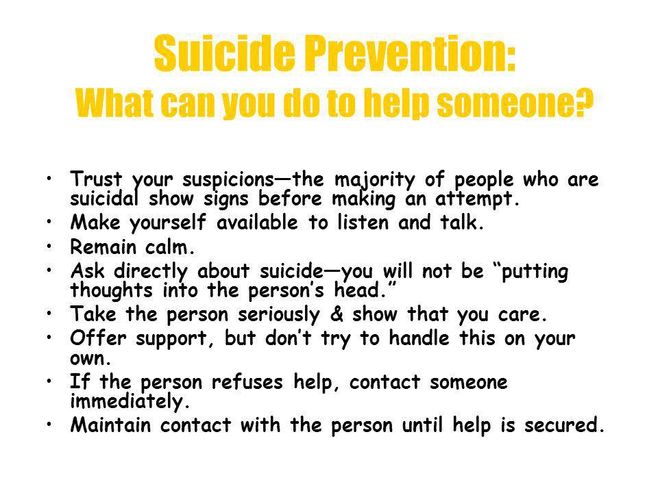 Suicide Prevention: What can you do to help someone