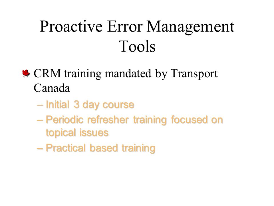Proactive Error Management Tools