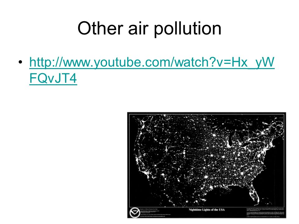 Other air pollution   v=Hx_yWFQvJT4
